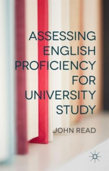 Assessing English Proficiency for University Study, Hardback Book