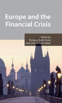 Europe and the Financial Crisis, Hardback Book