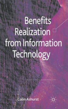 Benefits Realization from Information Technology, Hardback Book