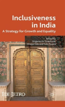 Inclusiveness in India : A Strategy for Growth and Equality, Hardback Book