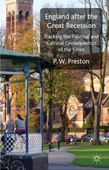 England After the Great Recession : Tracking the Political and Cultural Consequences of the Crisis, Hardback Book
