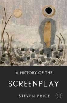 A History of the Screenplay, Paperback / softback Book