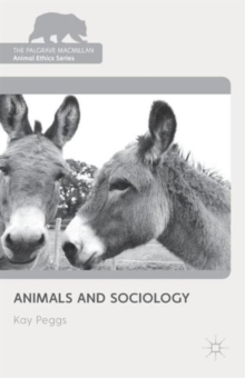 Animals and Sociology, Paperback / softback Book