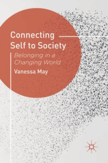 Connecting Self to Society : Belonging in a Changing World, Paperback / softback Book