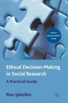 Ethical Decision Making in Social Research : A Practical Guide, Paperback / softback Book