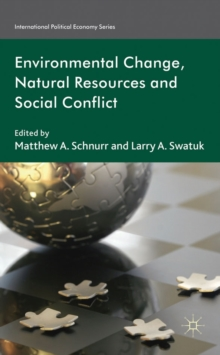 Natural Resources and Social Conflict : Towards Critical Environmental Security, Hardback Book