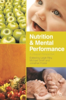 Nutrition and Mental Performance : A Lifespan Perspective, Hardback Book