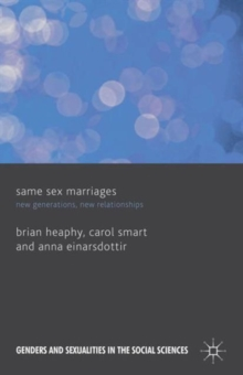 Same Sex Marriages : New Generations, New Relationships, Hardback Book