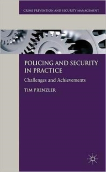 Policing and Security in Practice : Challenges and Achievements, Hardback Book