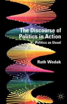 The Discourse of Politics in Action : Politics as Usual, Paperback / softback Book