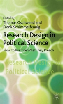 Research Design in Political Science : How to Practice what they Preach, Paperback / softback Book