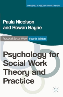 Psychology for Social Work Theory and Practice, Paperback / softback Book