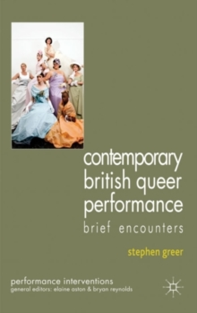 Contemporary British Queer Performance, Hardback Book