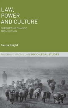 Law, Power and Culture : Supporting Change From Within, Hardback Book