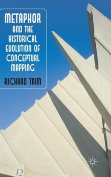 Metaphor and the Historical Evolution of Conceptual Mapping, Hardback Book