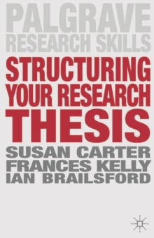 Structuring Your Research Thesis, Paperback / softback Book