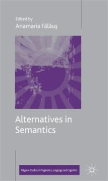 Alternatives in Semantics, Hardback Book