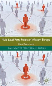 Multi-Level Party Politics in Western Europe, Hardback Book