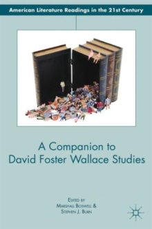A Companion to David Foster Wallace Studies, Hardback Book