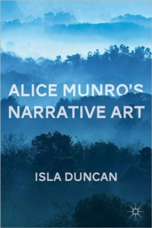 Alice Munro's Narrative Art, Hardback Book