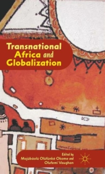 Transnational Africa and Globalization, Hardback Book