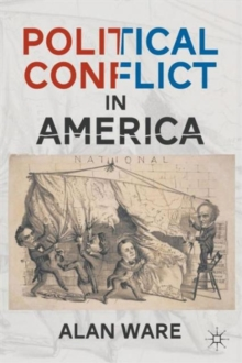 Political Conflict in America, Paperback / softback Book
