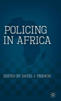 Policing in Africa, Hardback Book