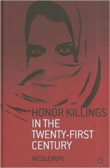 Honor Killings in the Twenty-First Century, Hardback Book