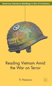 Reading Vietnam Amid the War on Terror, Hardback Book