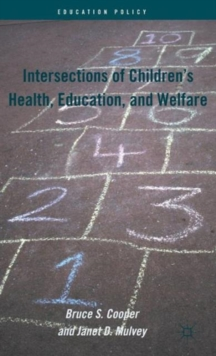 Intersections of Children's Health, Education, and Welfare, Hardback Book