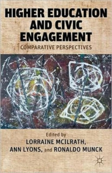Higher Education and Civic Engagement : Comparative Perspectives, Hardback Book