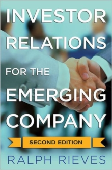 Investor Relations for the Emerging Company, Hardback Book