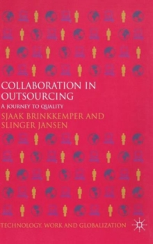 Collaboration in Outsourcing : A Journey to Quality, Hardback Book