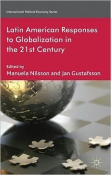 Latin American Responses to Globalization in the 21st Century, Hardback Book