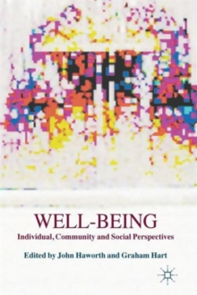 Well-Being : Individual, Community and Social Perspectives, Paperback / softback Book
