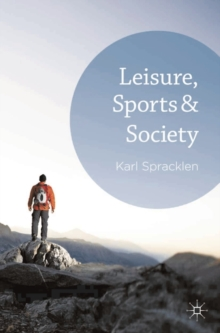 Leisure, Sports & Society, Paperback / softback Book