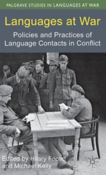 Languages at War : Policies and Practices of Language Contacts in Conflict, Hardback Book