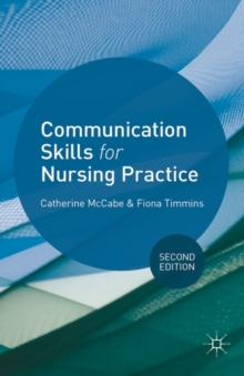 Communication Skills for Nursing Practice, Paperback / softback Book