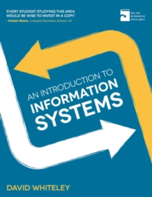 An Introduction to Information Systems, Paperback / softback Book