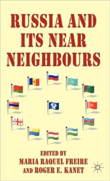 Russia and its Near Neighbours, Hardback Book