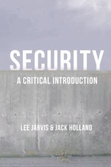 Security : A Critical Introduction, Paperback / softback Book