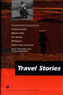 Travel Stories - C2 Reader - Macmillan Literature Collection, Paperback Book