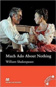Macmillan Reader Level 5 Much Ado About Nothing Intermediate Reader (B1+), Board book Book