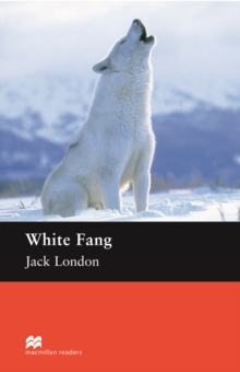 White Fang : Elementary ELT/ESL Graded Reader, EPUB eBook