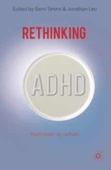 Rethinking ADHD : From Brain to Culture, Paperback / softback Book