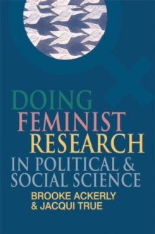 Doing Feminist Research in Political and Social Science, Hardback Book