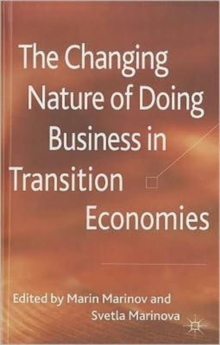 The Changing Nature of Doing Business in Transition Economies, Hardback Book