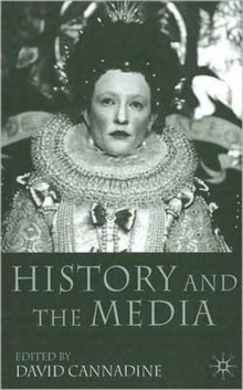 History and the Media, Paperback / softback Book