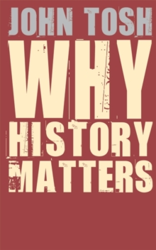 Why History Matters, Paperback Book
