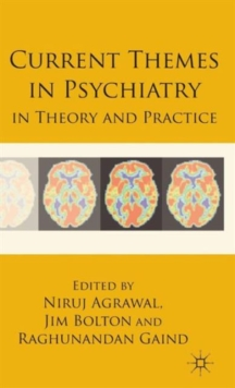 Current Themes in Psychiatry in Theory and Practice, Hardback Book